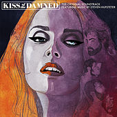 Kiss of the Damned by Various Artists