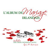 L'album du Mariage Irlandais by Various Artists