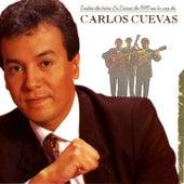 Exitos de Trios La Epoca de Oro en la Voz de Carlos Cuevas by Carlos Cuevas