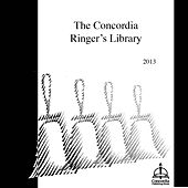 The Concordia Ringer's Library by Concordia Publishing House