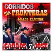 Corridos Sin Fronteras by Carlos y José