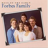 Best Of The Early Forbes Family by Forbes Family