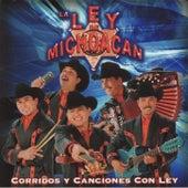 Corridos Y Canciones Con Ley by La Ley De Michoacan