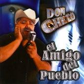 El Amigo Del Pueblo by Don Cheto
