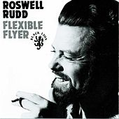 Flexible Flyer by Roswell Rudd