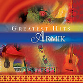 Greatest Hits by Armik