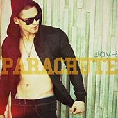 Parachute von Jay R