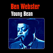 Young Bean by Ben Webster