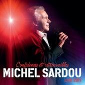 Confidences Et Retrouvailles by Michel Sardou
