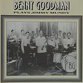 Benny Goodman Plays Jimmy Mundy by Various Artists