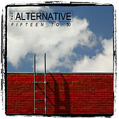 Fifteen to 50 by Alternative