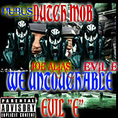 Dutch Mob We Untouchable by Evile