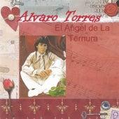 El Angel de la Ternura by Alvaro Torres