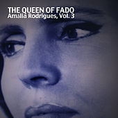 The Queen Of Fado, Vol. 3 von Amalia Rodrigues