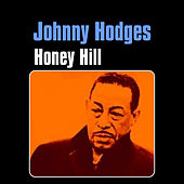 Honey Hill by Johnny Hodges
