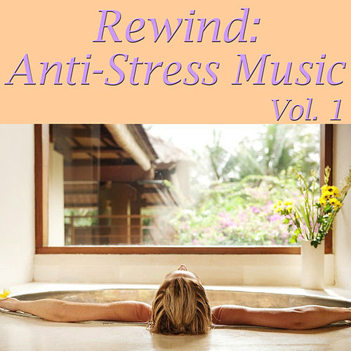 Rewind: Anti-Stress Music, Vol. 1 by Spirit