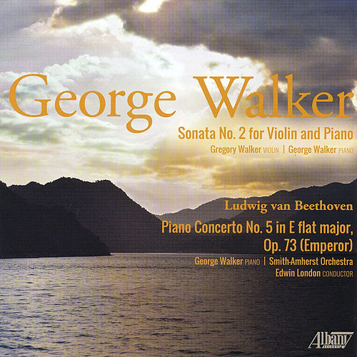 George Walker: Composer and Performer by George Walker