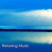 Relaxing Music - Songs and Lullabies to Help You and Your Baby Sleep & Relax, Relaxing Nature Sounds Piano Healing Music for Your Well Being by Relaxing Music Orchestra
