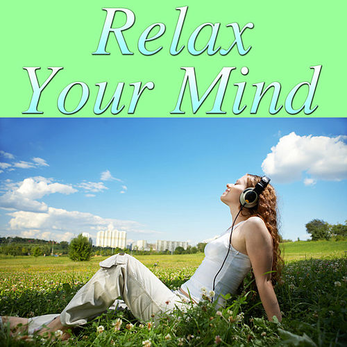 Relax Your Mind by Spirit
