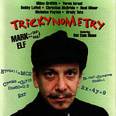 Trickynometry by Mark Elf