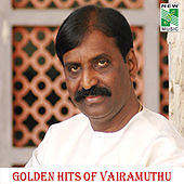 Golden Hits of Vairamuthu by Various Artists