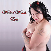 Evil by Wicked Wench