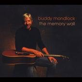 The Memory Wall by Buddy Mondlock