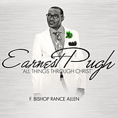 All Things Through Christ by Earnest Pugh