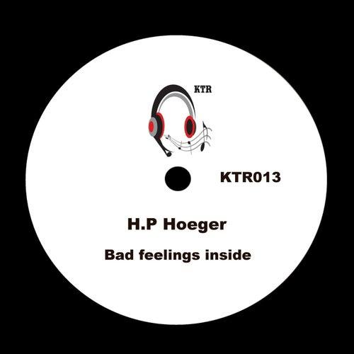Bad Feelings Inside by Hp. Hoeger