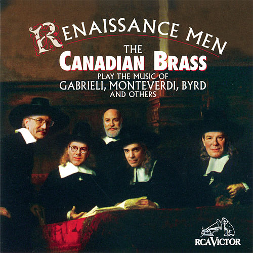 Renaissance Men by Canadian Brass