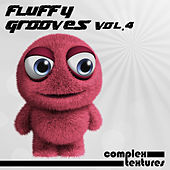 Fluffy Grooves, Vol. 4 by Various Artists