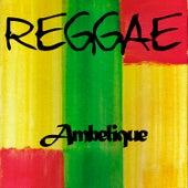 Reggae Ambelique by Ambelique