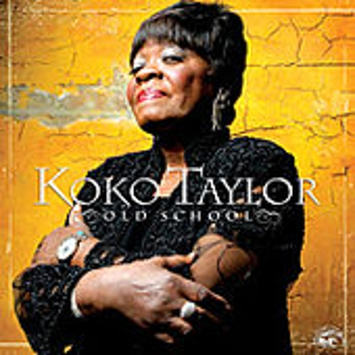 Old School by Koko Taylor