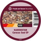 Caracas Soul EP by Kadebostan