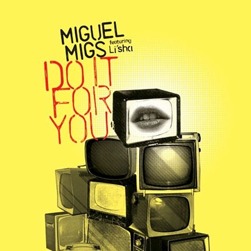 Do It For You by Miguel Migs