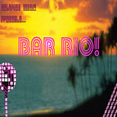 Betafish Music Presents Bar Rio! by Jed Smith