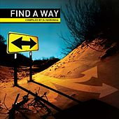 Find A Way Compiled By Dj Noronha by Various Artists