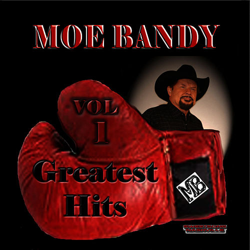 Greatest Hits Volume 1 by Moe Bandy