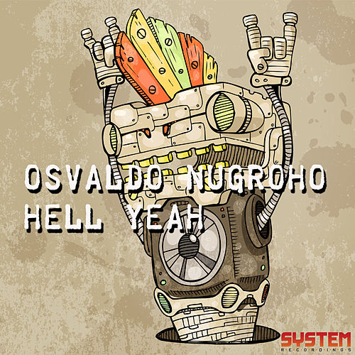 Hell Yeah by Osvaldo Nugroho