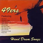 Hand Drum Songs: 49ers by Various Artists