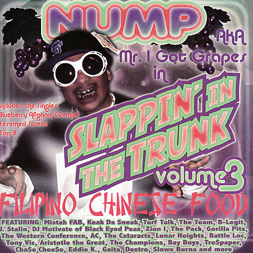 Slappin' In The Trunk Vol. 3 Filipino Chinese Food by Various Artists