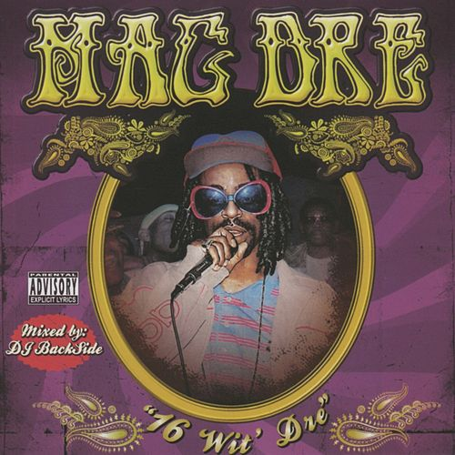 16 Wit' Dre Part 1 by Mac Dre