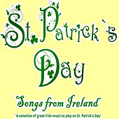 St Patrick's Day Songs from Ireland by Various Artists