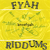 Fyah Riddums by Edwin Yearwood