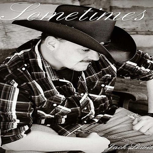 Sometimes by Jack Lewis
