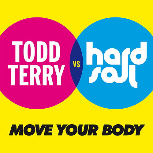 Move Your Body by Hardsoul
