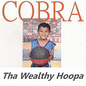 Tha Wealthy Hoopa von Cobra