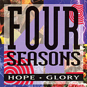 Hope + Glory by The Four Seasons
