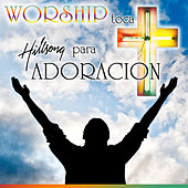 Worship Toca Hillsong para Adoración by The Worship Band