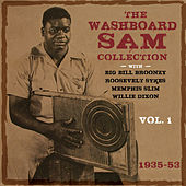 The Washboard Sam Collection 1935-53, Vol. 1 by Washboard Sam